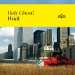 """Holy Ghost! – """"Escape From Los Angeles"""""""