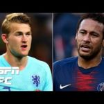 PSG vs. Juventus for Matthijs de Ligt? Can Barcelona afford Neymar and Griezmann? | Transfer Talk