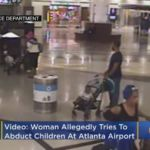 Woman arrested after allegedly trying to kidnap 2 children at airport in incident captured on video