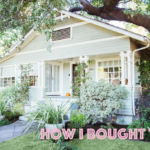 How I Bought That: A $945,000 house in Los Angeles