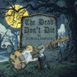 "Sturgill Simpson – ""The Dead Don't Die"""