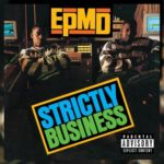 Today in Hip-Hop History: EPMD Release Debut Single 'Strictly Business' in 1988
