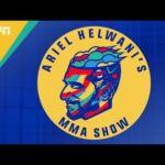 Ariel Helwani's MMA Show: Episode 55   ESPN MMA