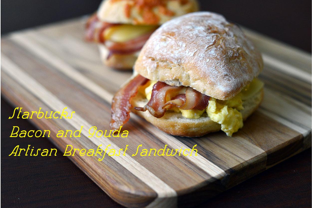 Bacon and gouda artisan breakfast sandwich